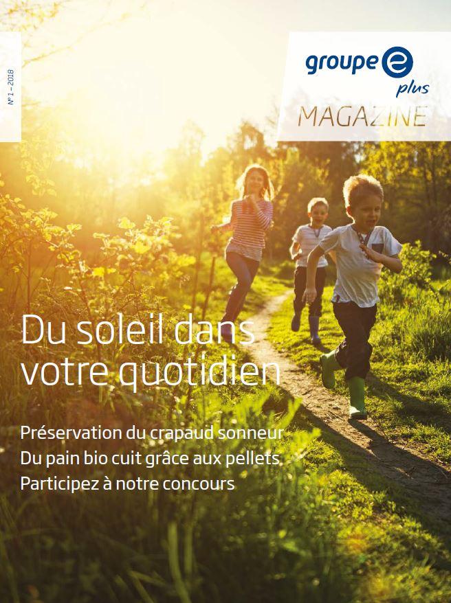 Groupe E plus Magazine 1/2018
